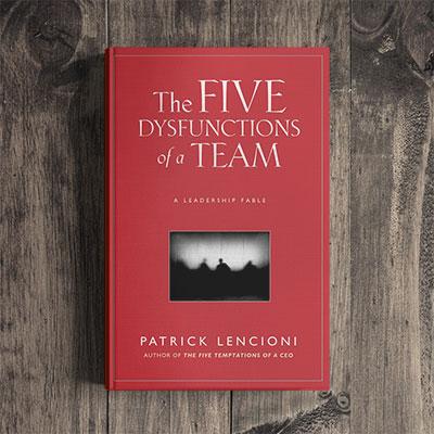 Patrick Lencioni – The 5 Dysfunctions of a Team (D)