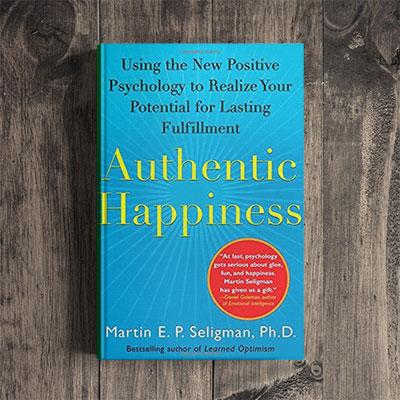Martin Seligman – Authentic Leadership