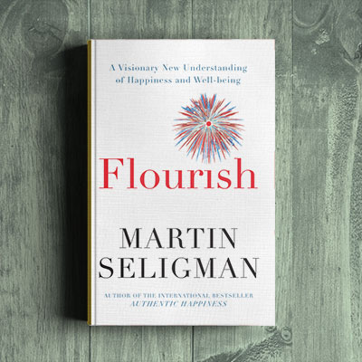 Martin Seligman, – Flourish (D)