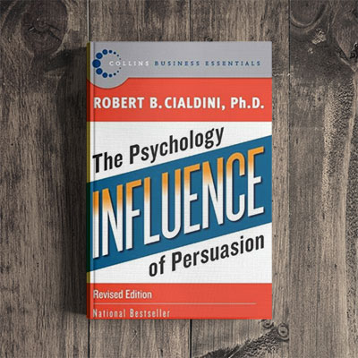 Robert Cialdini – The Psychology of Influence of Persuasion
