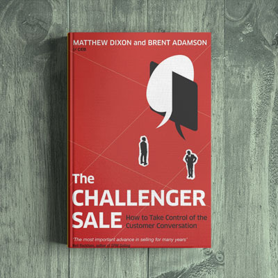 Matthew Dixxon & Brent Adamson – The Challenger Sale